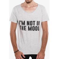 Camiseta I'M Not In The Mood Mescla Claro Gola Canoa 103400