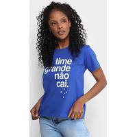 Camiseta Cruzeiro Time Grande Não Cai Feminina - Feminino