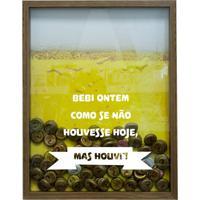 Quadro Porta Tampinhas De Cervejas Bebi Ontem Natural