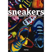Sneakers. Zapatillas, Deportivas, Bambas, Tenis...