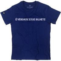 Camiseta Stoned É Verdade Esse Bilhete Masculina - Masculino-Azul
