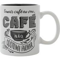 """Caneca """"Café Não Costuma Falhar""""- Branca & Cinza- 32Urban"""