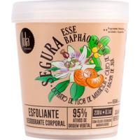 Esfoliante Desodorante Corporal Segura Esse Baphao Extrato Flor De Maracuja Lola Cosmetics