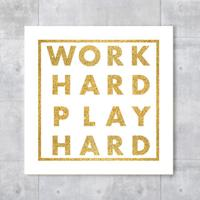 Placa Decorativa - Work Hard, Play Hard Gold