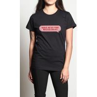 Camiseta Será Se Eu Vou Beijar