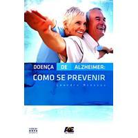 Doença De Alzheimer-Como Se Prevenir