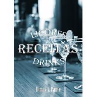 Ebook As Melhores Receitas De Licores & Drinks
