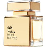 Gold Future Vivinevo Perfume Feminino Eau De Toilette 100Ml - Feminino-Incolor