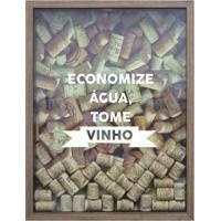 Quadro Porta Rolhas De Vinho Economize Água 32X42 Cm Natural