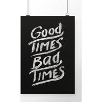 Poster Good Times Bad Times