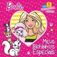Livro Barbie Meus Bichinhos Especiais - Ciranda Cultural