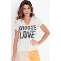 "Blusa ""Choose Love"" Com Bordados & Brilho - Off White & Cavalari"