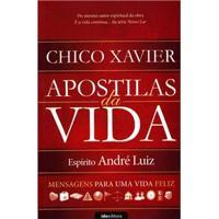 Livro - Apostilas Da Vida: Mensagens Para Uma Vida Feliz - Chico Xavier