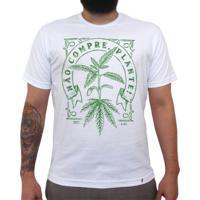 Não Compre Plante - Camiseta Clássica Masculina