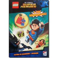 Livro Infantil - Lego - Dc Comics Superheroes - A Liga Sobrenatural - Happy Books