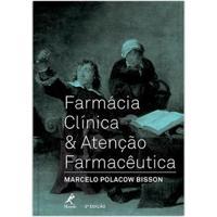 Farmácia Clínica & Atenção Farmacêutica ? 3ª Edição - Unissex