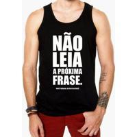 Camiseta Regata Criativa Urbana Frases Engraçadas Não Leia - Masculino-Preto