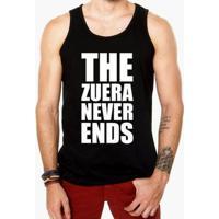 Camiseta Regata Criativa Urbana Frases Engraçadas Zuera Never Ends - Masculino