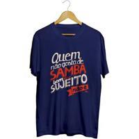 Camiseta - Quem Não Gosta De Samba. Masculina - Masculino