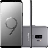 "Smartphone Samsung Galaxy S9 Plus Cinza Tela Infinita De 6,2"" Câmera"