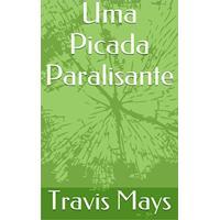 Ebook Uma Picada Paralisante (Pesadelos Gratuitos Livro 1)