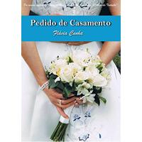 Ebook Pedido De Casamento (Série Clube Do Buquê - Livro 1)