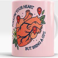 Caneca Follow Your Heart