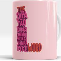 Caneca The L Word