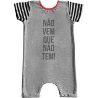 Macacão Infantil Curto Comfy Não Vem - Unissex-Cinza