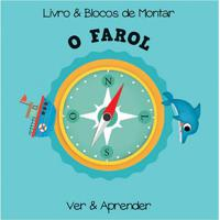 Livro & Blocos De Montar: O Farol - Autor: Editora Yoyo Editora Nobel