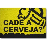 Tapete Capacho Cade A Cerveja - Amarelo