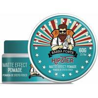 Pomada Efeito Fosco Matte Effect Hipster Barba Forte 60Gr - Masculino