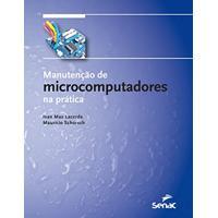 Manutenção De Microcomputadores Na Prática (+ Kit De Ferramentas)