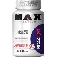 Bcaa 1,2G- 120 Tabletes- Max Titaniumprobiotica