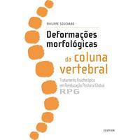 Ebook Deformações Morfológicas Da Coluna Vertebral: Tratamento Fisioterápico Em Reeducação Postural Global - Rpg