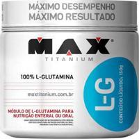 L- Glutamina 150 G - Max Titanium - Feminino
