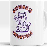 Caneca Nothing Is Impawsible