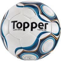 aab186abc22dc Netshoes  Bola Topper Futebol Campo Maestro Pro Cpo - Unissex