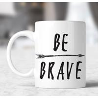 Caneca Be Brave