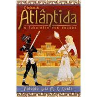 Ebook Crônicas De Atlântida: O Tabuleiro Dos Deuses