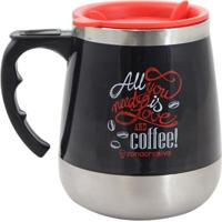 Caneca Térmica All You Need Is Love And Coffee