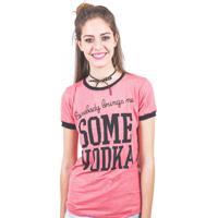T-Shirt Marina&Gabriella Some Vodka Vermelha.