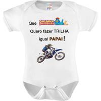 Body Bebê Personalizado Quero Trilha Igual Papai - 0 A 12 Meses