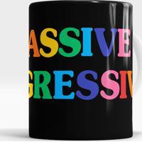 Caneca Passive Aggressive