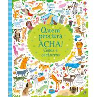 Livro Quem Procura Acha Gatos E Cachorros Usborne