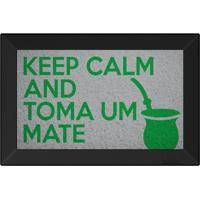 Tapete Capacho Keep Calm And Toma Um Mate Prata