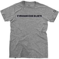 Camiseta Stoned É Verdade Esse Bilhete Masculina - Masculino-Cinza