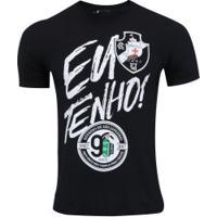 Camiseta Do Vasco Da Gama Eu Tenho - Masculina - Preto