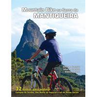 Guia De Mountain Bike Na Serra Da Mantiqueira