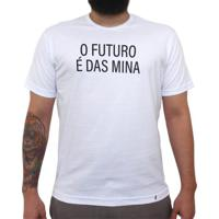 O Futuro É Das Mina - Camiseta Clássica Masculina